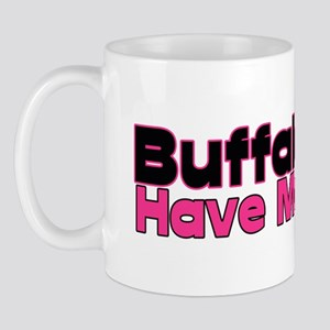 Buffalo Girls Have More Fun Mug