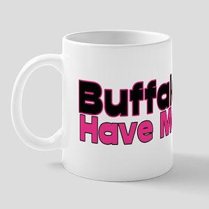 Buffalo Girls Have More Fun Mug
