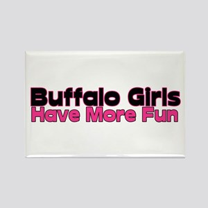 Buffalo Girls Have More Fun Rectangle Magnet