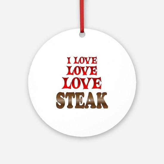 Love Love Steak Ornament (Round)