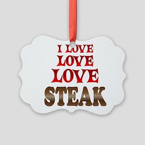 Love Love Steak Picture Ornament