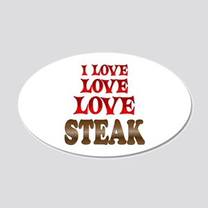 Love Love Steak 20x12 Oval Wall Decal