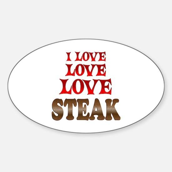 Love Love Steak Sticker (Oval)