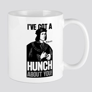 Richard III Ive Got A Hunch About You Mug