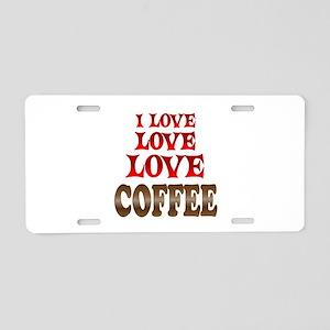 Love Love Coffee Aluminum License Plate