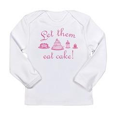 Sweet Pink Let Them Eat Cake Long Sleeve Infant T-