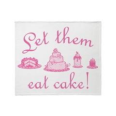 Sweet Pink Let Them Eat Cake Throw Blanket