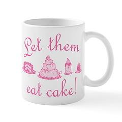 Sweet Pink Let Them Eat Cake Mug