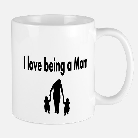 I love being a mom Mug