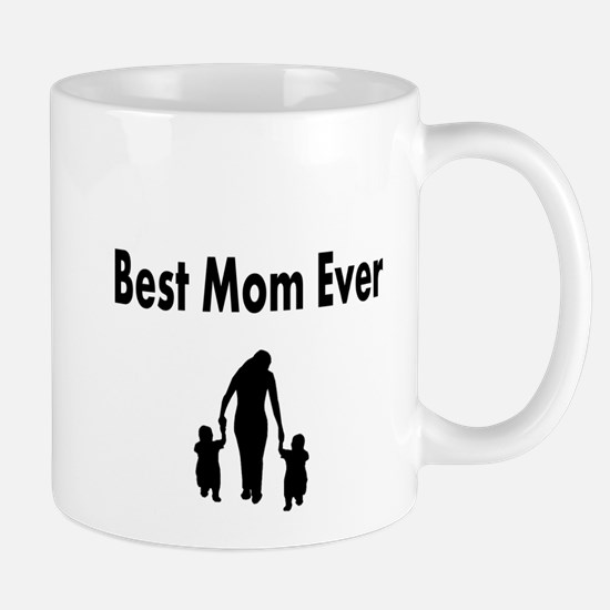 Best Mom Ever 2 Mug