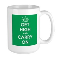 Get High And Carry On Large Mug