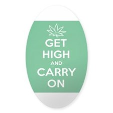 Get High And Carry On Sticker (Oval)