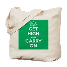 Get High And Carry On Tote Bag