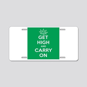 Get High And Carry On Aluminum License Plate