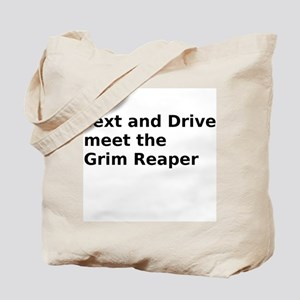 Text and Drive meet the Grim Reaper Tote Bag