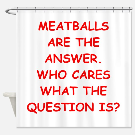 meatball Shower Curtain