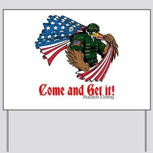 Come and Get it! Yard Sign