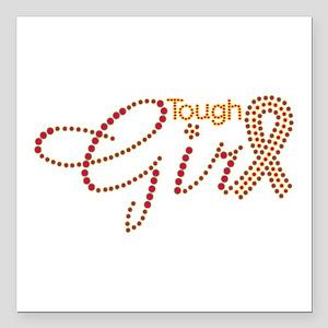 "Tough Girl Square Car Magnet 3"" x 3"""