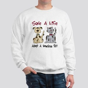 Adopt A Homeless Pet Sweatshirt
