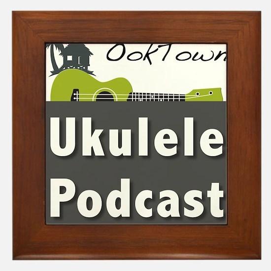 OokTown Ukulele Podcast Framed Tile
