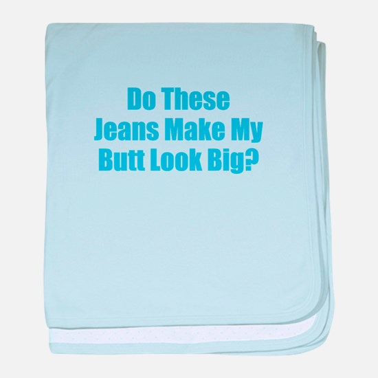 Jeans Butt Big baby blanket
