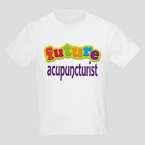Future Acupuncturist Kids Light T-Shirt