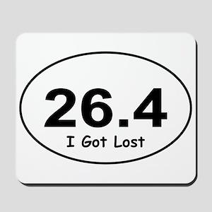 """26.4 """"I Got Lost"""" Mousepad"""