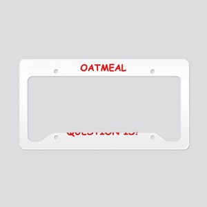 oatmeal License Plate Holder