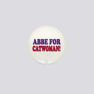 """Abby For Catwoman"" Mini Button"