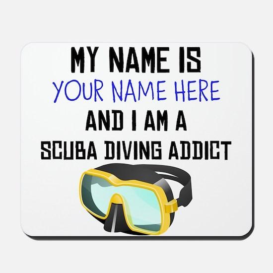 Custom Scuba Diving Addict Mousepad
