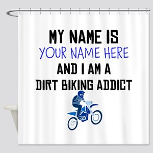 Custom Dirt Biking Addict Shower Curtain