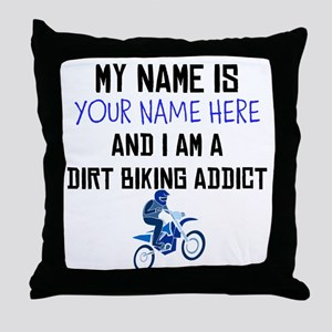 Custom Dirt Biking Addict Throw Pillow