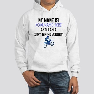 Custom Dirt Biking Addict Hoodie