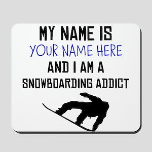 Custom Snowboarding Addict Mousepad