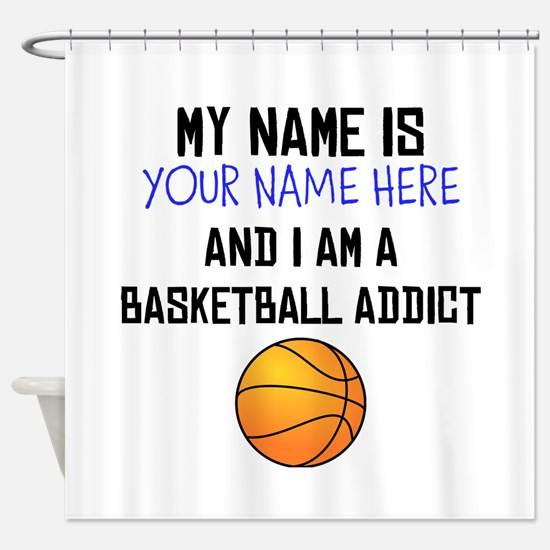 Custom Basketball Addict Shower Curtain