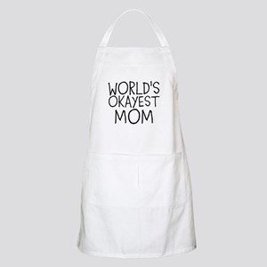 WORLDS OKAYEST MOM Apron