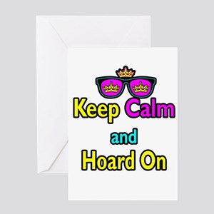 Crown Sunglasses Keep Calm And Hoard On Greeting C