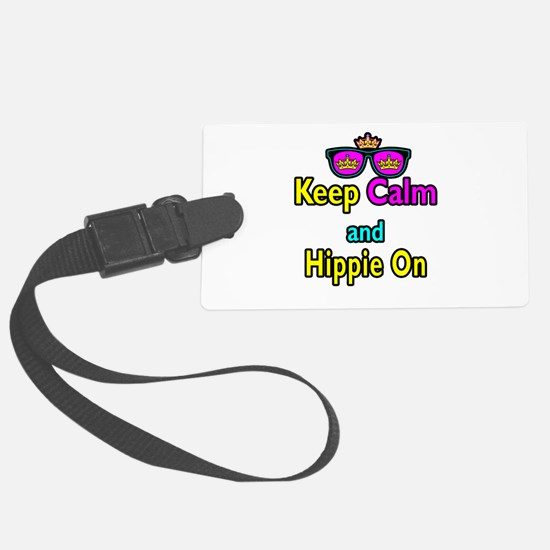 Crown Sunglasses Keep Calm And Hippie On Luggage Tag