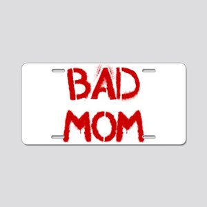 Bad Mom Aluminum License Plate