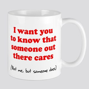Someone Out There Cares Mug
