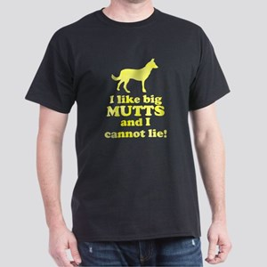 I like big mutts and I cannot lie Dark T-Shirt