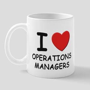 I love operations managers Mug
