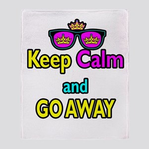 Crown Sunglasses Keep Calm And Go Away Throw Blank