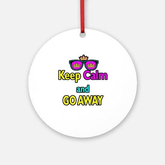 Crown Sunglasses Keep Calm And Go Away Ornament (R