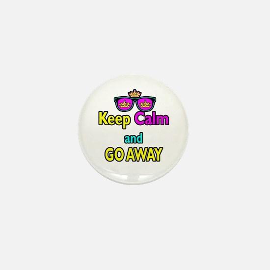 Crown Sunglasses Keep Calm And Go Away Mini Button