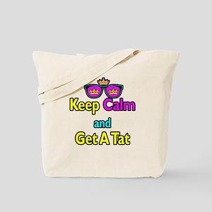 Crown Sunglasses Keep Calm And Get A Tat Tote Bag