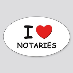 I love notaries Oval Sticker