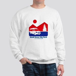 Small House Big Yard RV T-Shirt Sweatshirt
