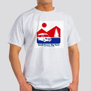 Small House Big Yard RV T-Shirt T-Shirt