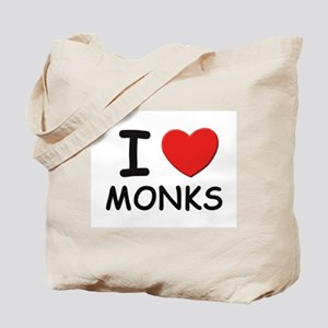 I love monks Tote Bag